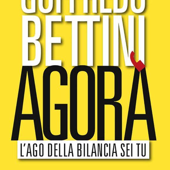 Presentazione del libro Agorà di Goffredo Bettini